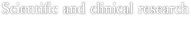 Scientific and clinical research−科学的及び臨床的研究−
