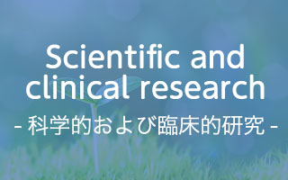 Scientific and clinical research